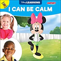 I Can Be Calm (Disney Learning)
