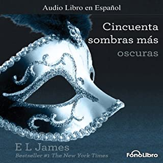 Cincuenta Sombras mas Oscuras [Fifty Shades Darker] audiobook cover art