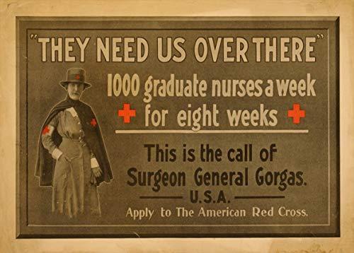 La WW1 EE.UU PROPAGANDA c1914-18 nos necesitan allí. 1000 graduado de enfermería una semana durante ocho semanas 250gsm ART tarjeta polarmk A3 Póster