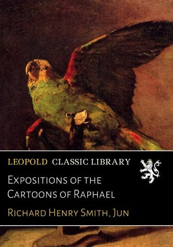 それによって未来違法Expositions of the Cartoons of Raphael