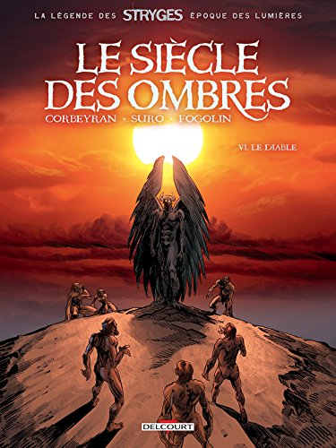 Le Siècle des ombres T06 : Le Diable
