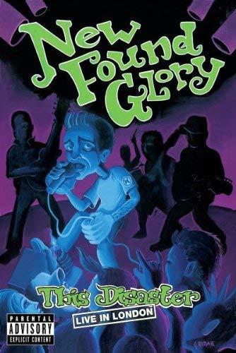 New Found Glory - This Disaster: Live London [Edizione: Regno Unito]