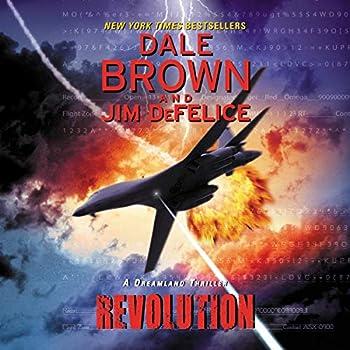 Dale Brown s Dreamland  Revolution  Dreamland Thrillers Book 10