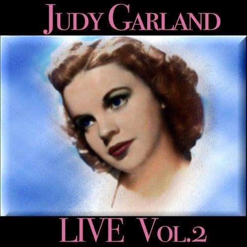 Judy Garland Live, Vol. 2