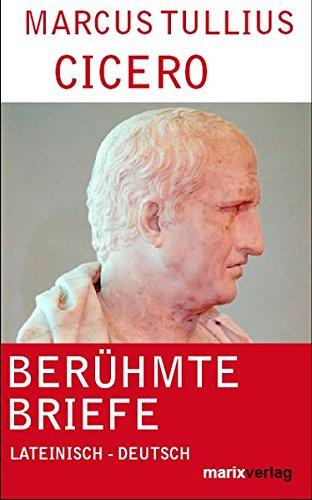 Berühmte Briefe in Auswahl: Lateinisch-Deutsch (Kleine Philosophische Reihe)