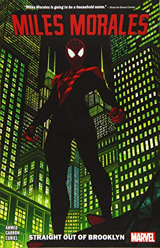 Miles Morales 1: Straight Out of Brooklyn