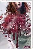 UNVERGÄNGLICH wir (3) (The Curse, Band 3)