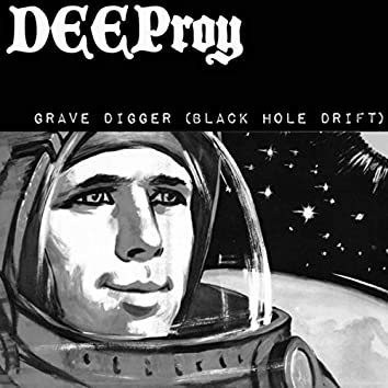 Grave Digger (Black Hole Drift)