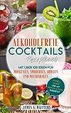Alkoholfreie Cocktails Rezeptbuc...