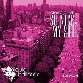 So Nice / My Soul