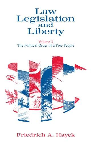 Law, Legislation and Liberty, Volume 3: The Political...