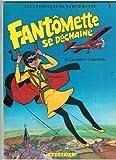 Fantomette se dechaine - D'après le roman