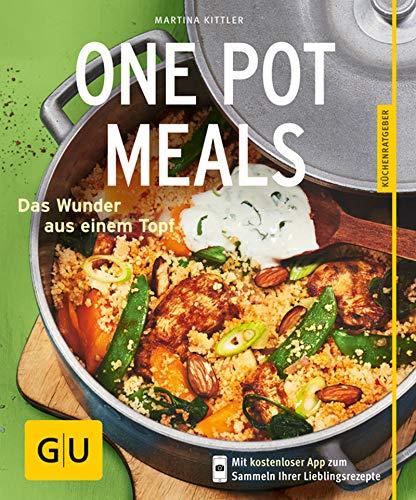 One Pot Meals: Das Wunder aus einem Topf (Jeden-Tag-Küche)