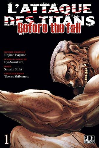 L'Attaque des Titans - Before the Fall T01