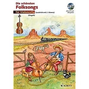 Die schönsten Folksongs: 1-2 Violoncelli. Ausgabe mit CD.