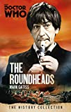 DOCTOR WHO: THE ROUNDHEADS (Doctor Who - The History Collection)