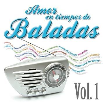 Amor en Tiempos de Baladas, Vol. 1