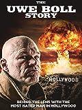 The Uwe Boll Story