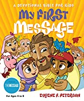 My First Message: A Devotional Bible for Kids (Experiencing God)