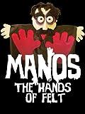 MANOS - The Hands of Felt