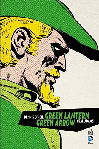 Green Arrow & Green Lantern - Intégrale (French Edition)