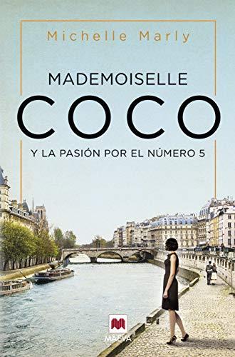 Mademoiselle Coco: y la pasión por el número 5 (Grandes Novelas)