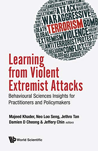 Learning From Violent Extremist Attacks: Behavioural Sciences Insights For Practitioners And Policymakers (English Edition)