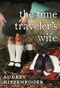 The Time Traveler's Wife de [Audrey Niffenegger]