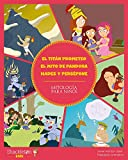 Titan prometeo - El mito de pandora - Hades y Persefone: 6 (Mitología para niños)