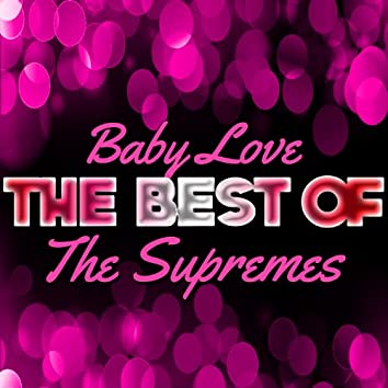 Baby Love - The Best of the Supremes (Rerecorded)