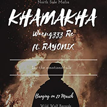 Khamkha (feat. RayoNix)
