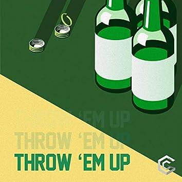 Throw Em Up