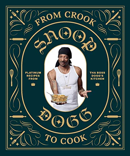 From Crook to Cook: Platinum Recipes from Tha Boss Dogg