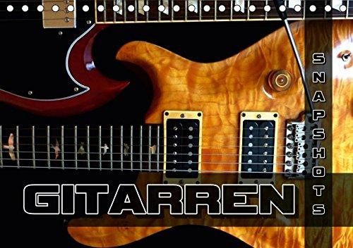 Gitarren Snapshots (Tischkalender 2019 DIN A5 quer): Ablichtungen elektrischer Gitarrenschönheiten. (Monatskalender, 14 Seiten )