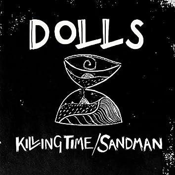 Killing Time / Sandman