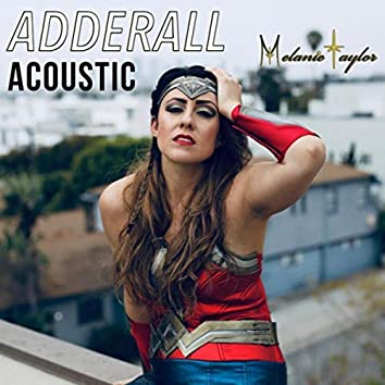 Adderall (Acoustic)