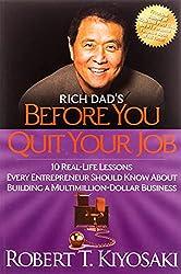 Robert Kiyosaki Books - Rich Dad's Before You Quit Your Job