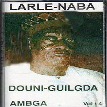 Larle-Naba, vol. 4 : Ambga