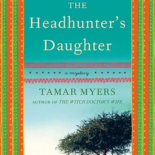 The Headhunter's Daughter audiobook cover art