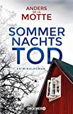 Sommernachtstod: Kriminalroman - Anders de la Motte