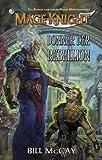 Bill McCay: Mage Knight - Donner der Rebellion
