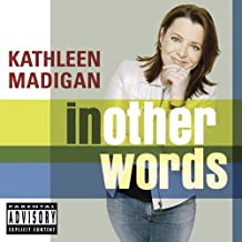 In Other Words by Madigan, Kathleen (2006-03-21)