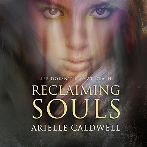 Reclaiming Souls audiobook cover art