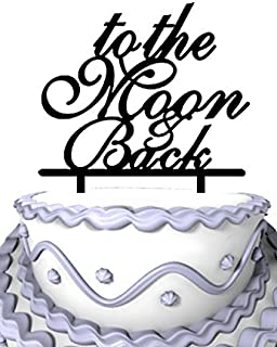 Meijiafei Wedding Cake Topper - Cursive To The Moon & Back Anniversary Cake Decoration