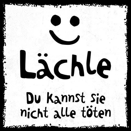 how about tee Lächle - Du Kannst sie Nicht alle töten - Kühlschrank- / Whiteboard-Magnet