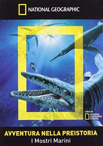 Avventura Nella Preistoria - I Mostri Marini (National Geographic)