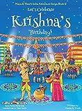 Let's Celebrate Krishna's Birthday! (Maya & Neel's India Adventure Series, Book 12) (12)