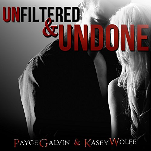 Unfiltered & Undone audiobook cover art