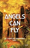 Angels can fly - Tome 1 , Le chant des murmures