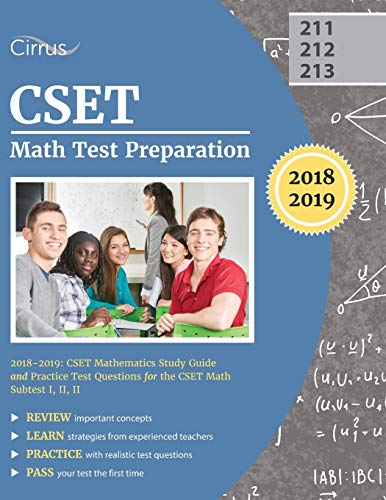 Cset Math Test Preparation 2018 2019 Cset Mathematics Study Guide And Practice Test Questions For The Cset Math Subtest I Ii Ii